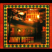 Jimmy Buffett: Buffet Hotel [Digipak]