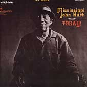 Mississippi John Hurt: Today!