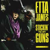 Etta James: Stickin' to My Guns