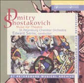 Shostakovich: Music for Theatre / Edward Serov, St. Petersburg Chamber Orchestra