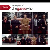The Guess Who: Playlist: The Very Best of the Guess Who [Digipak]