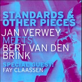 Jan Verwey/Bert van den Brink: Standards & Other Pieces *