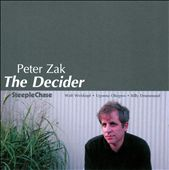 Peter Zak: The  Decider