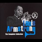 Louis Armstrong: The Complete Collection