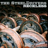 SteelDrivers: Reckless