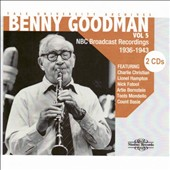Benny Goodman: Yale University Archives, Vol. 5: NBC Broadcast Recordings 1936-1943