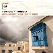 Layali De Tunis: Tunisie : Vents du Désert (Tunisia: Winds from The Desert)