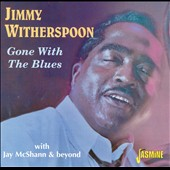 Jimmy Witherspoon: Gone With the Blues