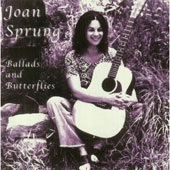 Joan Sprung: Ballads and Butterflies