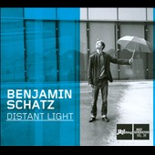 Benjamin Schatz: Distant Light [Digipak]
