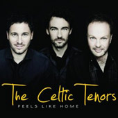 Celtic Tenors: Feels Like Home [Digipak]