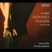 Bach: Johannes Passion (Version IV - 1749)