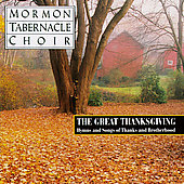 The Great Thankgsgiving / Mormon Tabernacle Choir
