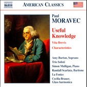 Paul Moravec: Useful Knowledge; Vita Brevis / Amy Burton, soprano