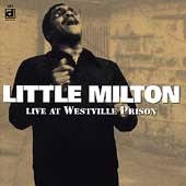 Little Milton: Live at Westville Prison