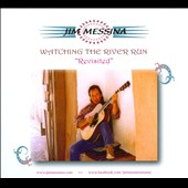 Jim Messina: Watching the River Run [Digipak]