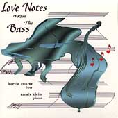 Harvie Swartz/Randy Klein: Love Notes from the Bass