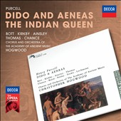 Purcell: Dido & Aeneas; The Indian Queen / Bott, Kirkby, Ainsley, Thomas, Chance