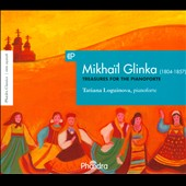 Glinka: Treasures for the Pianoforte / Tatiana Loguinova, piano