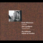 Jan Lundgren/Putte Wickman: An Intimate Salute To Frankie [Digipak]