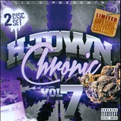 Lil C: H-Town Chronic, Vol. 7 [PA]