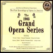 HERITAGE  The 1903 Grand Opera Series / Suzanne Adams, et al