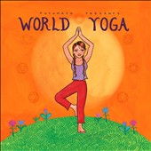 Various Artists: Putumayo Presents: World Yoga [Digipak]