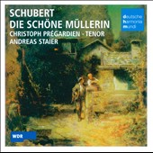 Franz Schubert: Die sch&#246;ne Mullerin