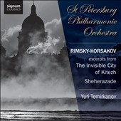 Rimsky-Korsakov: Excerpts from The Invisible City of Kitezh; Sheherazade / Temirkanov, St. Petersburg PO