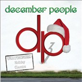 December People: DeCember People, Vol. 3