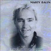Marty Balin: Time for Every Season