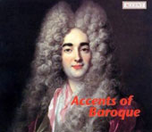 Accents of Baroque - Chamber music with oboe by Graupner, Bach, Marcello, Blavet, Telemann, Couperin et al.