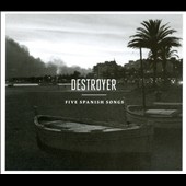 Destroyer (Indie Rock): Five Spanish Songs [EP] [Digipak]