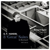 Handel: 8 'Great' Suites for Keyboard, HWV 426-433 / Richard Egarr, harpsichord