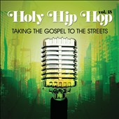 Various Artists: Holy Hip Hop, Vol. 18: Taking Gospel To The Streets