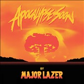Major Lazer: Apocalypse Soon [EP] [Slipcase] *