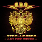 U.D.O.: Steelhammer: Live from Moscow