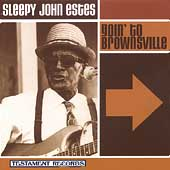 Sleepy John Estes: Goin' to Brownsville