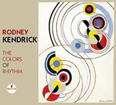 Rodney Kendrick: The  Colors of Rhythm
