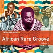 Various Artists: The Rough Guide to African Rare Groove, Vol. 1 [Digipak]