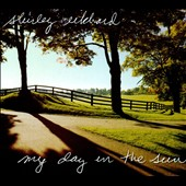 Shirley Eikhard: My Day in the Sun [Digipak]