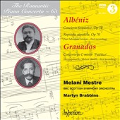 The Romantic Piano Concerto, Vol. 65: Albéniz: Piano Concerto no 1; Rapsodia espanola, Op. 70; Granados: Piano Concerto in C minor / Melani Mestre, piano