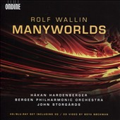 Rolf Wallin: Manyworlds [CD & Blu-Ray]