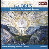 Fritz Brun: Symphony No. 2; Symphonic Prologue / Moscow SO, Adriano