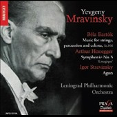 Béla Bartók: Music for strings, percussion and celesta; Honegger: Symphonie No. 3; Stravinsky: Agon / Leningrad PO, Mravinsky