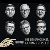 Georg Kreisler (1922-2011): Songs, transcribed for male voices and piano / Die Singphoniker