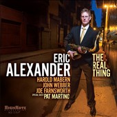 Eric Alexander (Saxophone): The  Real Thing *
