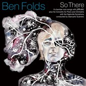 Ben Folds: So There [9/11] *