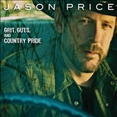 Jason Price: Grit, Guts and Country Pride