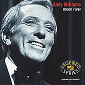 Andy Williams: Moon River [2003 Sony Special Products]